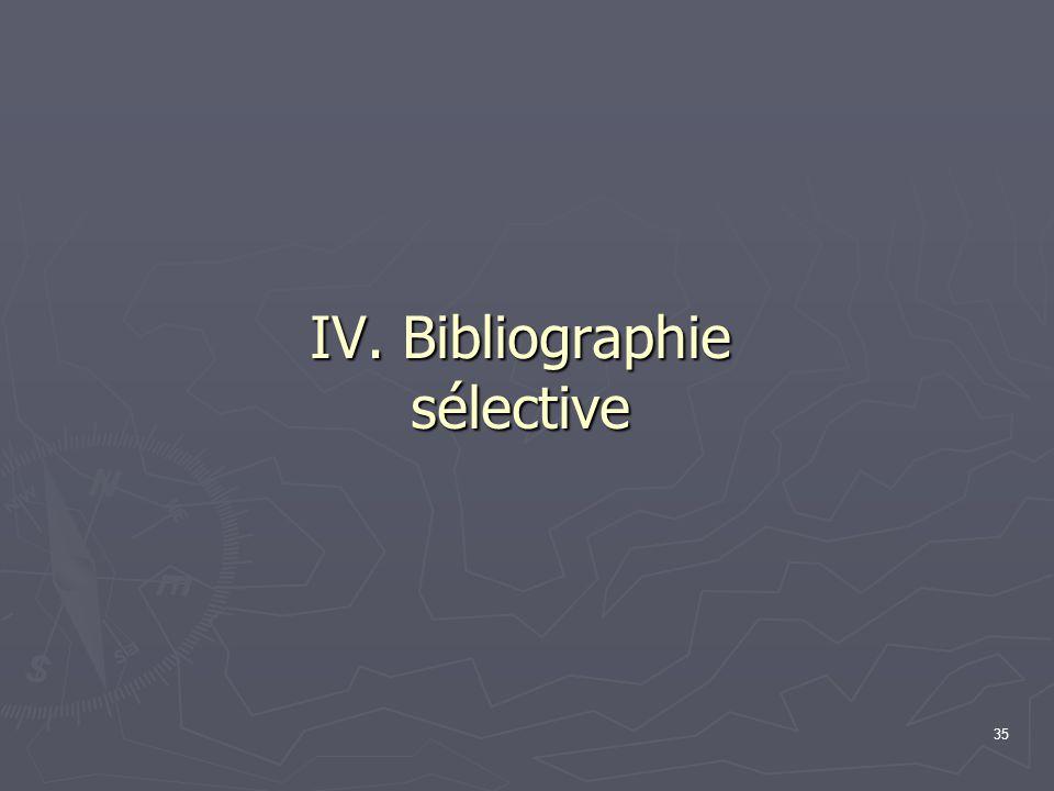 35 IV. Bibliographie sélective