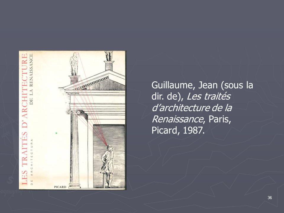 36 Guillaume, Jean (sous la dir.