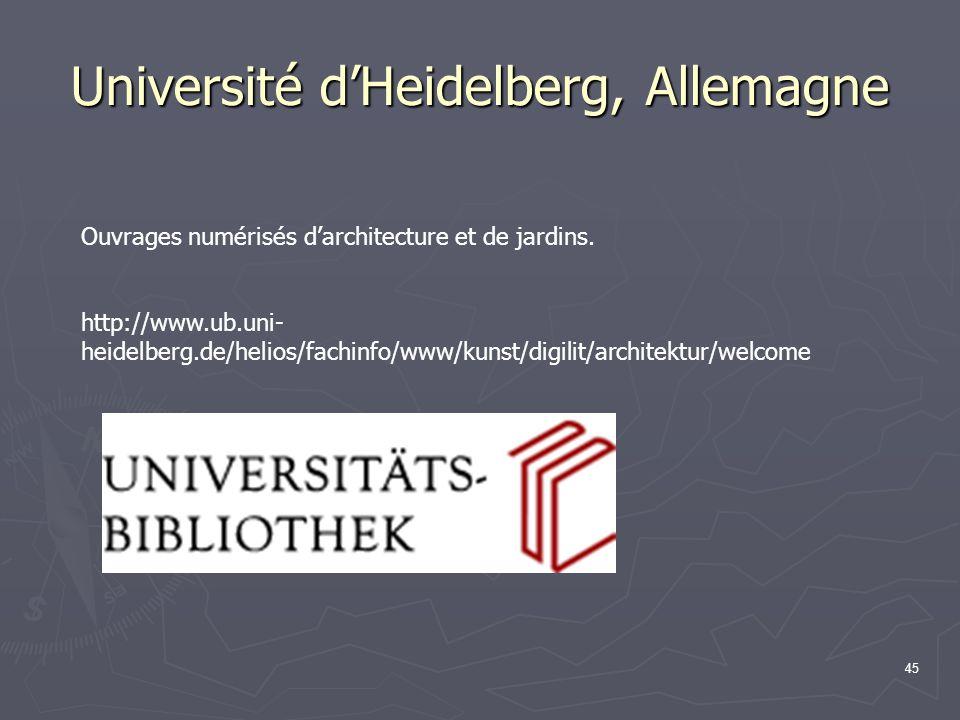 45 Université d'Heidelberg, Allemagne Ouvrages numérisés d'architecture et de jardins.