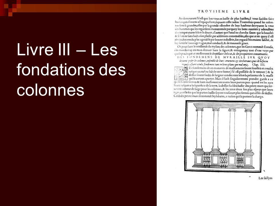 Livre III – Les fondations des colonnes