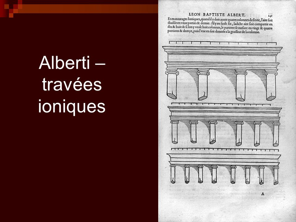 Alberti – travées ioniques