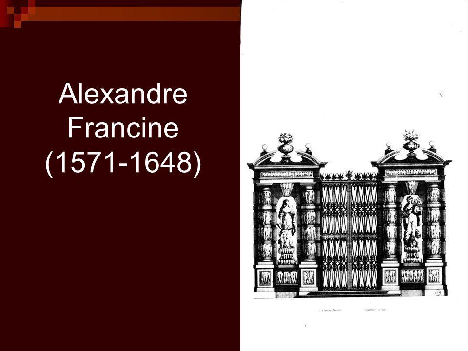 Alexandre Francine (1571-1648)