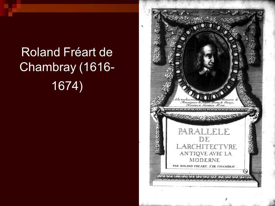 Roland Fréart de Chambray (1616- 1674)