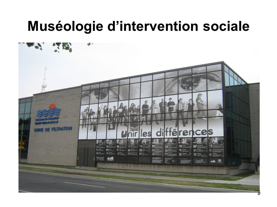 9 Muséologie d'intervention sociale
