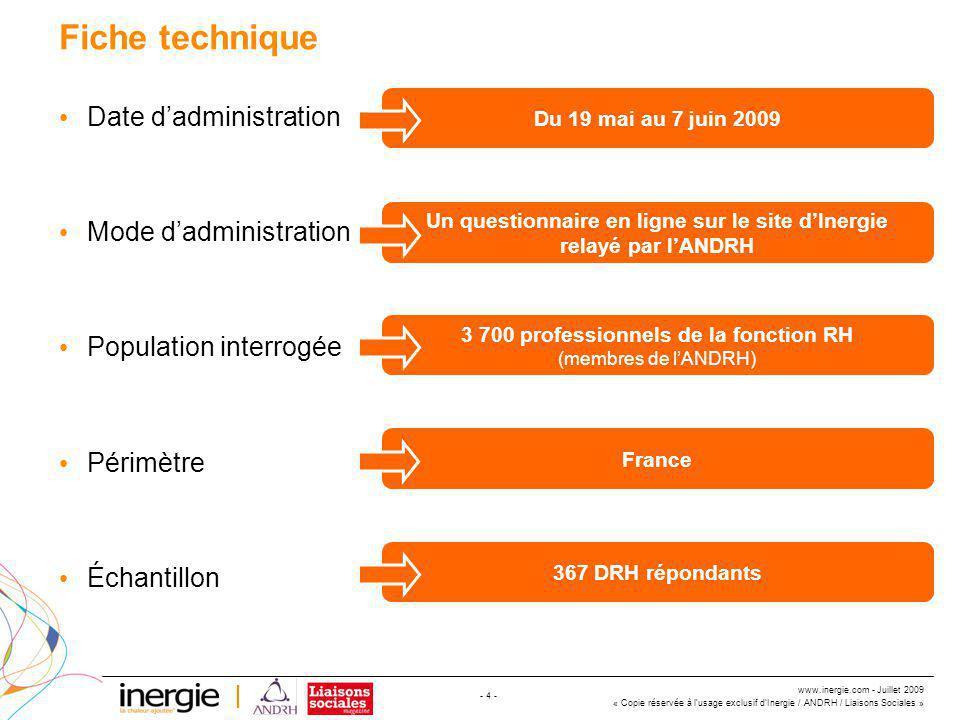 www.inergie.com - Juillet 2009 « Copie réservée à l'usage exclusif d'Inergie / ANDRH / Liaisons Sociales » - 15 - Quelles compétences fondamentales recherchez-vous en priorité au sein de votre équipe RH .
