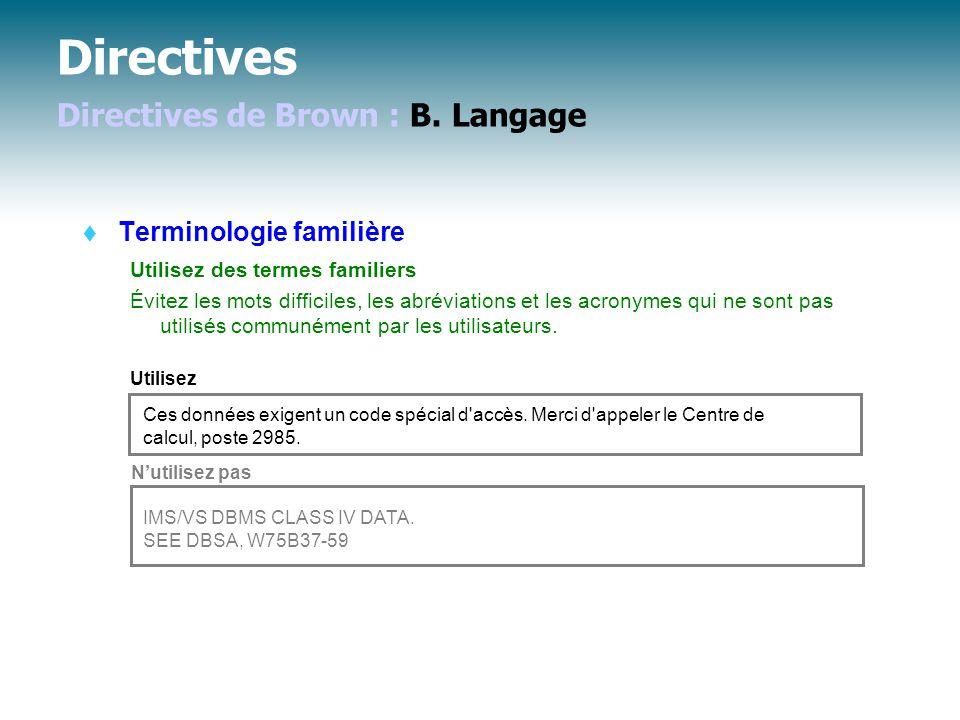 Directives Directives de Brown : B.