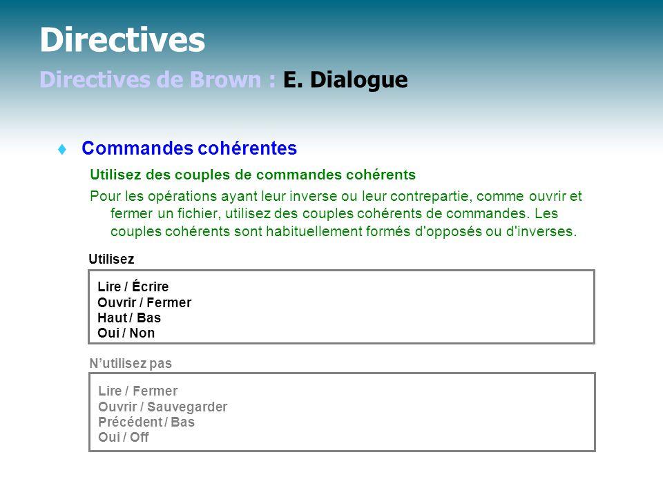 Directives Directives de Brown : E.