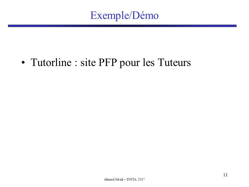 Ahmed Jebali – INSTA 2007 11 Exemple/Démo Tutorline : site PFP pour les Tuteurs