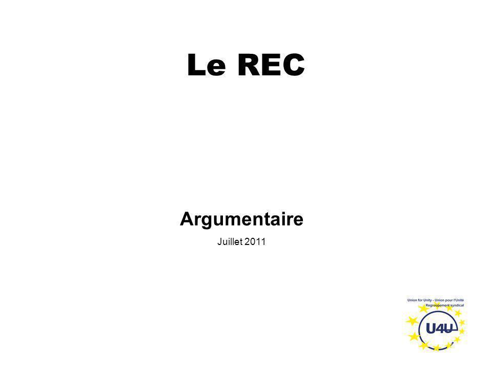 Le REC Argumentaire Juillet 2011