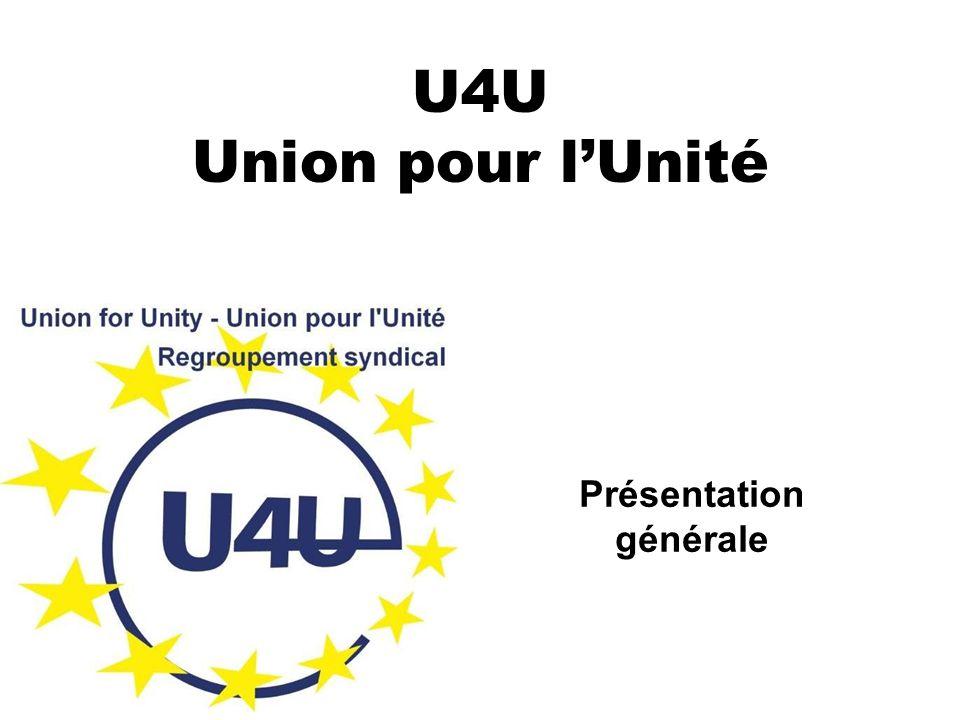 U4U Union pour l'Unité Présentation générale