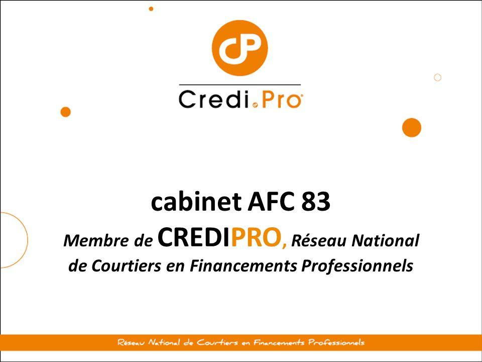 cabinet AFC 83 Membre de CREDIPRO, Réseau National de Courtiers en Financements Professionnels