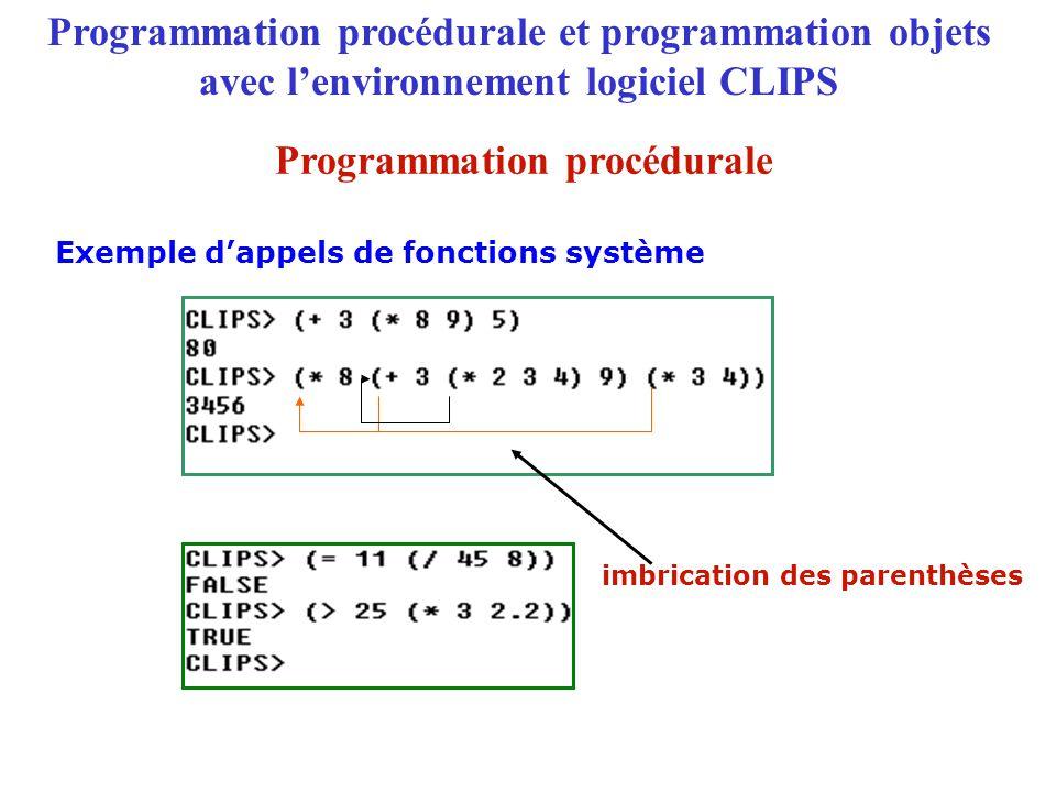 Programmation procédurale et programmation objets avec l'environnement logiciel CLIPS (defclass | | (is-a ) (role ) |(pattern-match )| slot ( ) ( ) ….