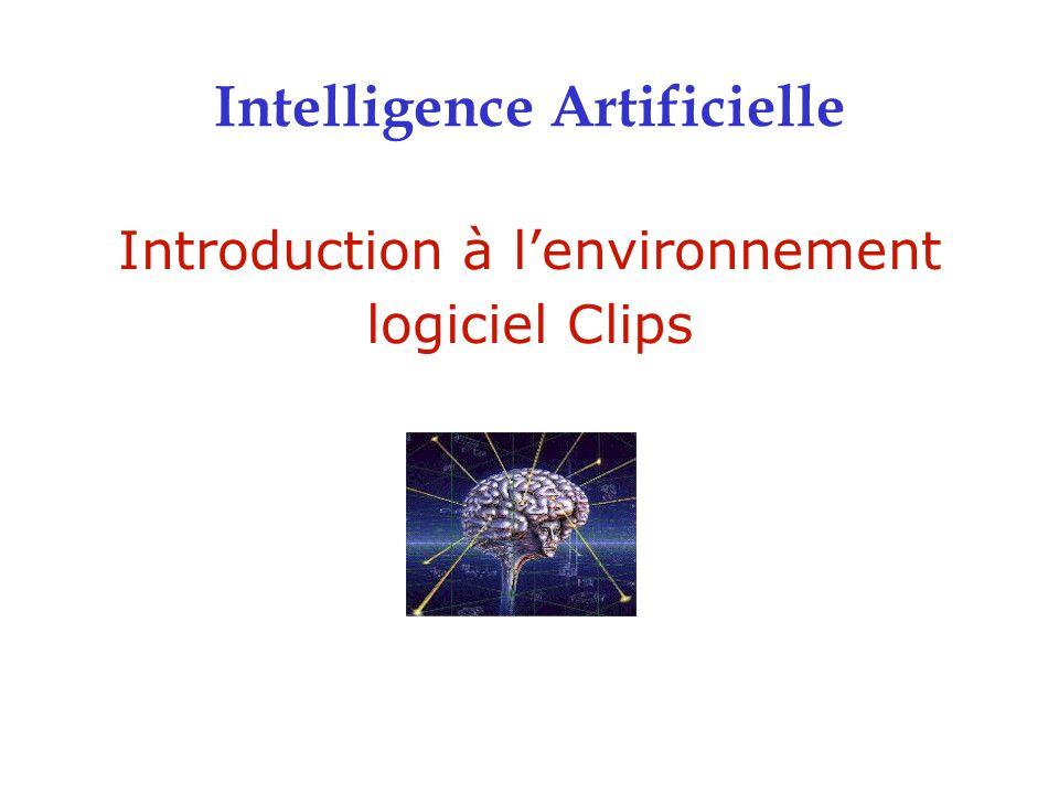 Introduction à l'environnement logiciel Clips Intelligence Artificielle