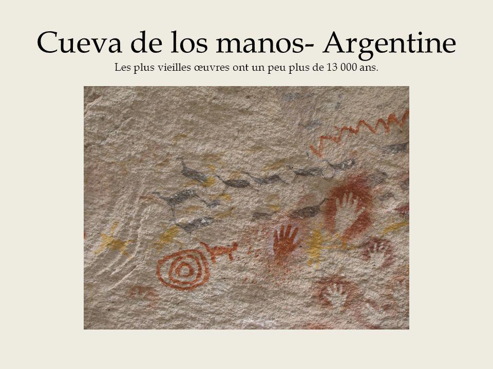Cueva de los manos- Argentine Les plus vieilles œuvres ont un peu plus de 13 000 ans.