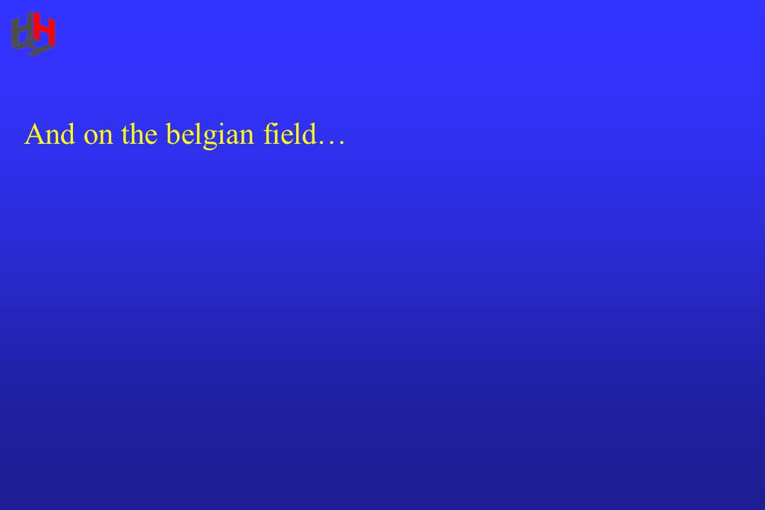 And on the belgian field…