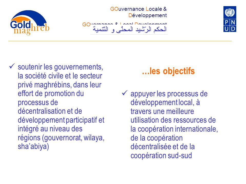 soutenir les gouvernements, la société civile et le secteur privé maghrébins, dans leur effort de promotion du processus de décentralisation et de dév
