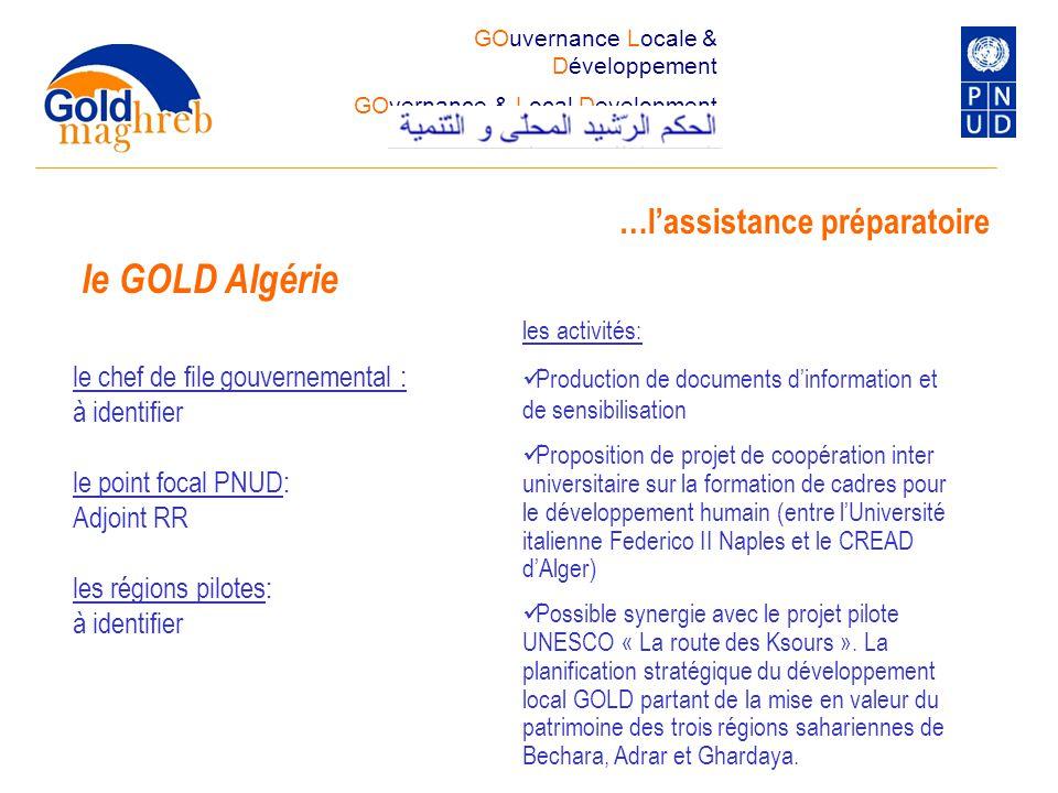 le chef de file gouvernemental : à identifier le point focal PNUD: Adjoint RR les régions pilotes: à identifier …l'assistance préparatoire les activit