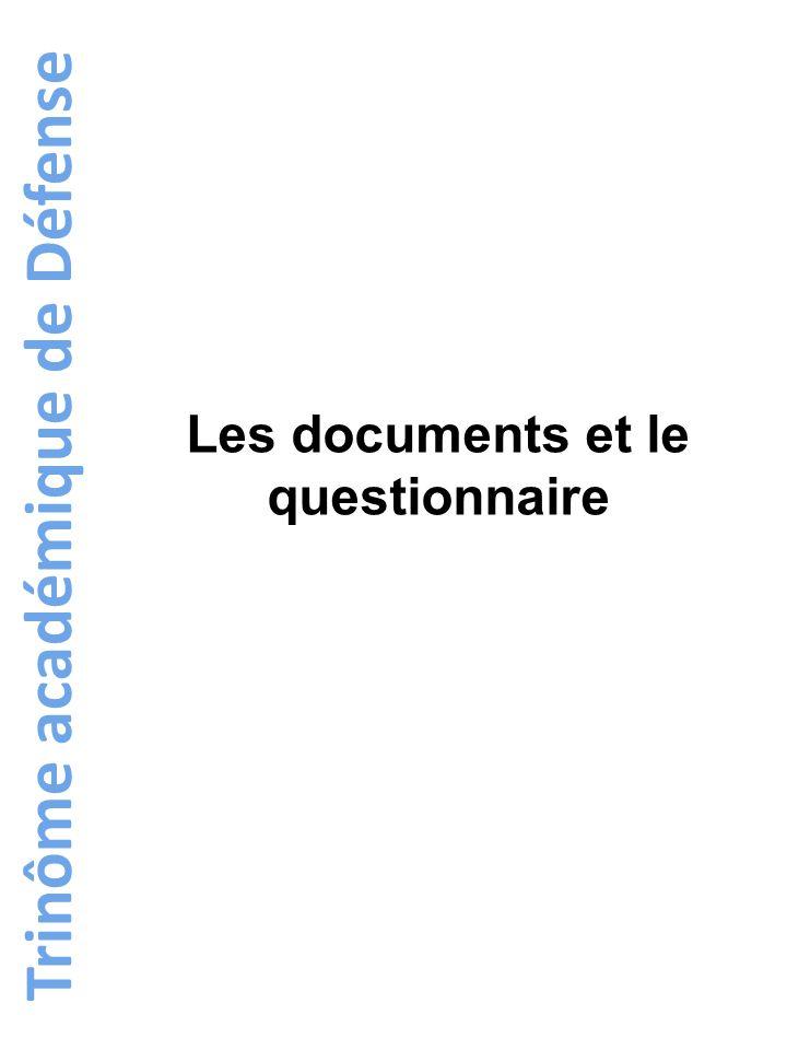 Trinôme académique de Défense Les documents et le questionnaire