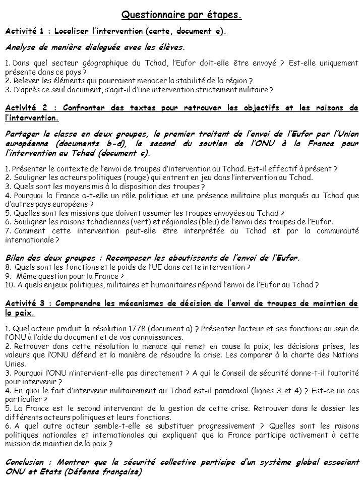 Questionnaire par étapes.Activité 1 : Localiser l'intervention (carte, document e).