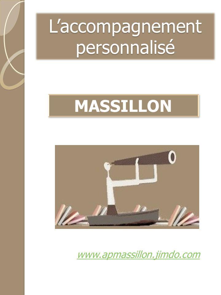 L'accompagnement personnalisé MASSILLON www.apmassillon.jimdo.com