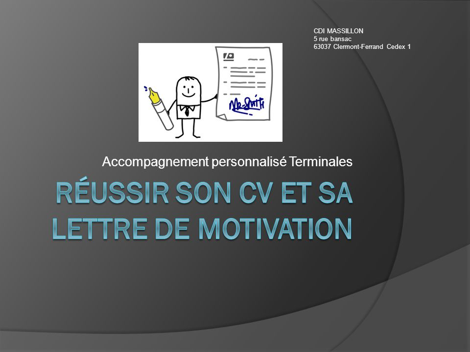 Accompagnement personnalisé Terminales CDI MASSILLON 5 rue bansac 63037 Clermont-Ferrand Cedex 1