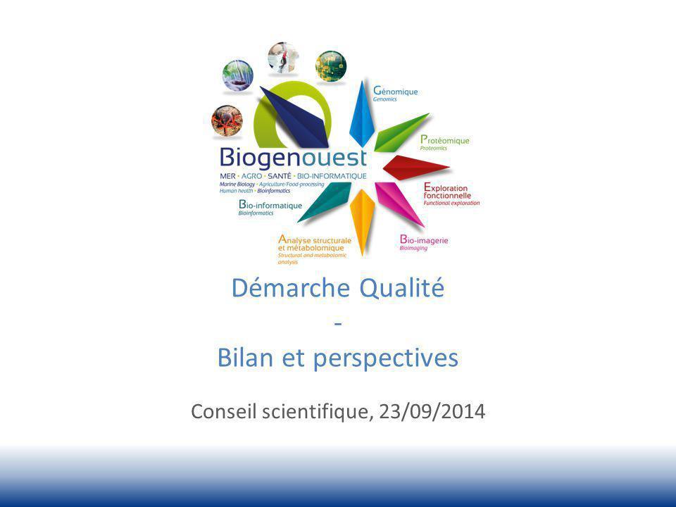 Démarche Qualité - Bilan et perspectives Conseil scientifique, 23/09/2014