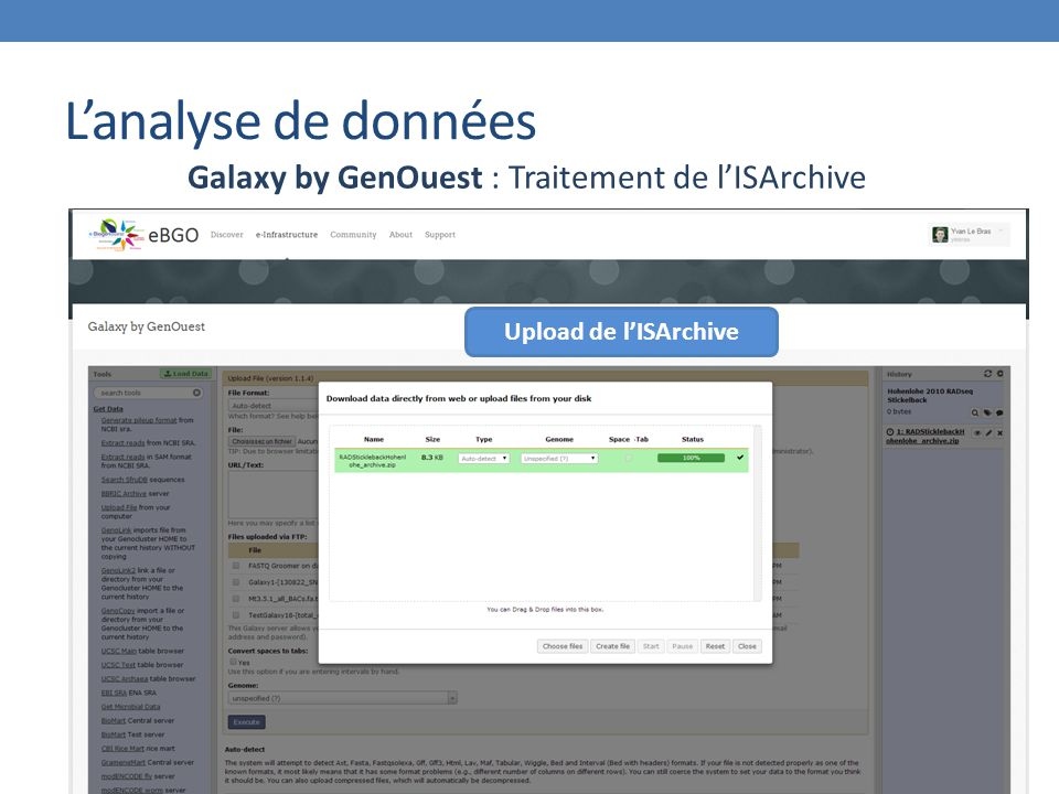 L'analyse de données Galaxy by GenOuest : Traitement de l'ISArchive Upload de l'ISArchive
