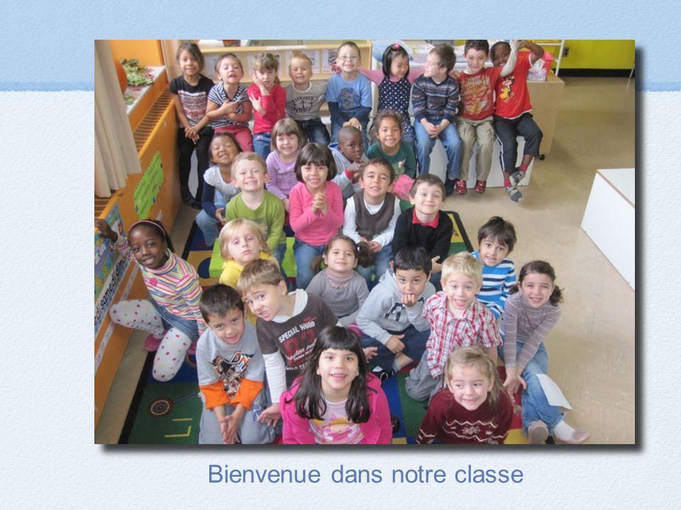Bienvenue dans notre classe