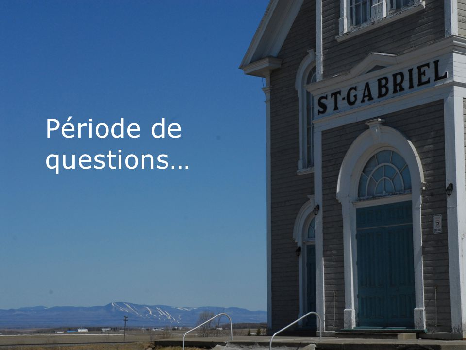 Période de questions…