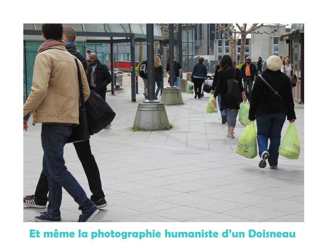 Et même la photographie humaniste d'un Doisneau