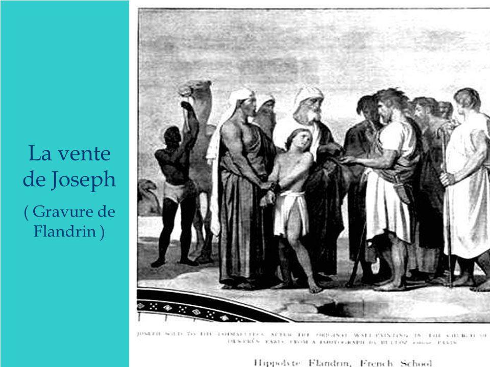 La vente de Joseph ( Gravure de Flandrin )
