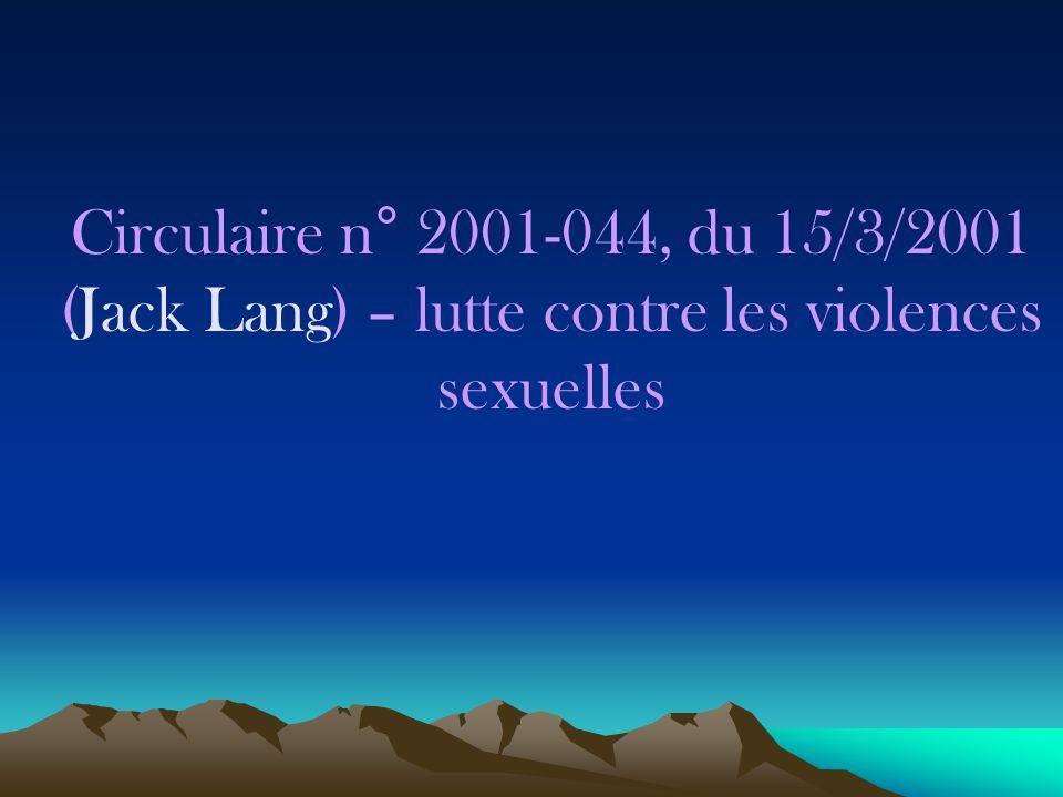 Circulaire n° 2001-044, du 15/3/2001 (Jack Lang) – lutte contre les violences sexuelles