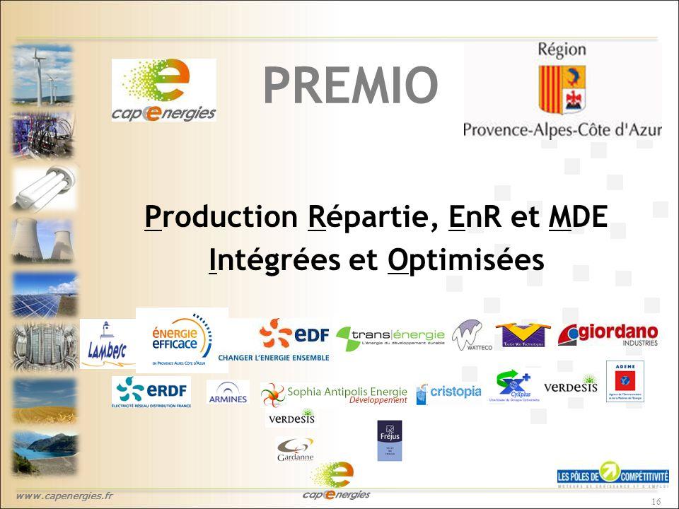 www.capenergies.fr 16 PREMIO Production Répartie, EnR et MDE Intégrées et Optimisées
