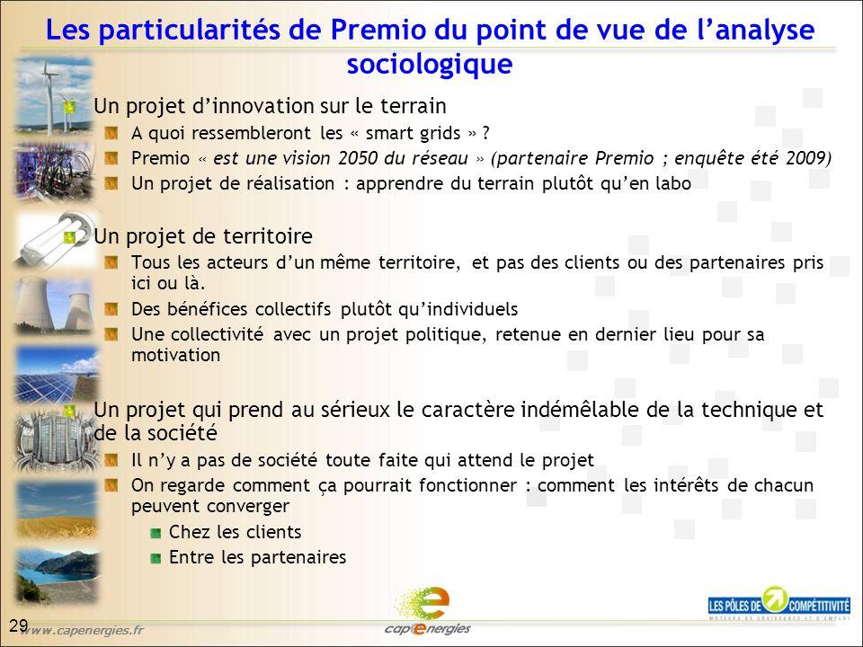 www.capenergies.fr Les particularités de Premio du point de vue de l'analyse sociologique Un projet d'innovation sur le terrain A quoi ressembleront les « smart grids » .