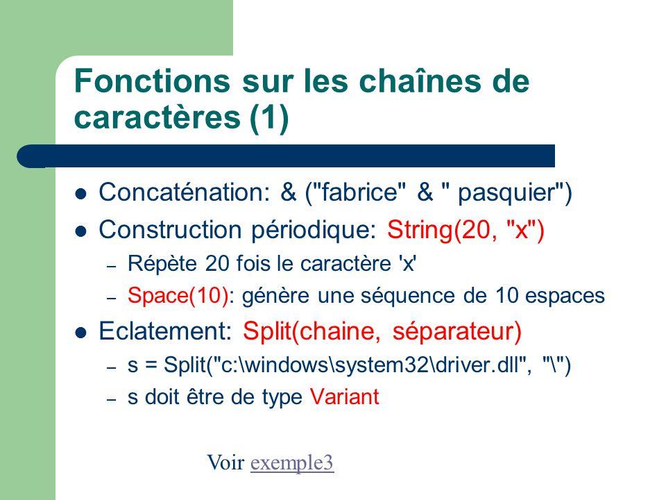 Fonctions sur les chaînes de caractères (1) Concaténation: & (