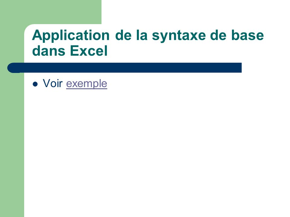 Application de la syntaxe de base dans Excel Voir exempleexemple