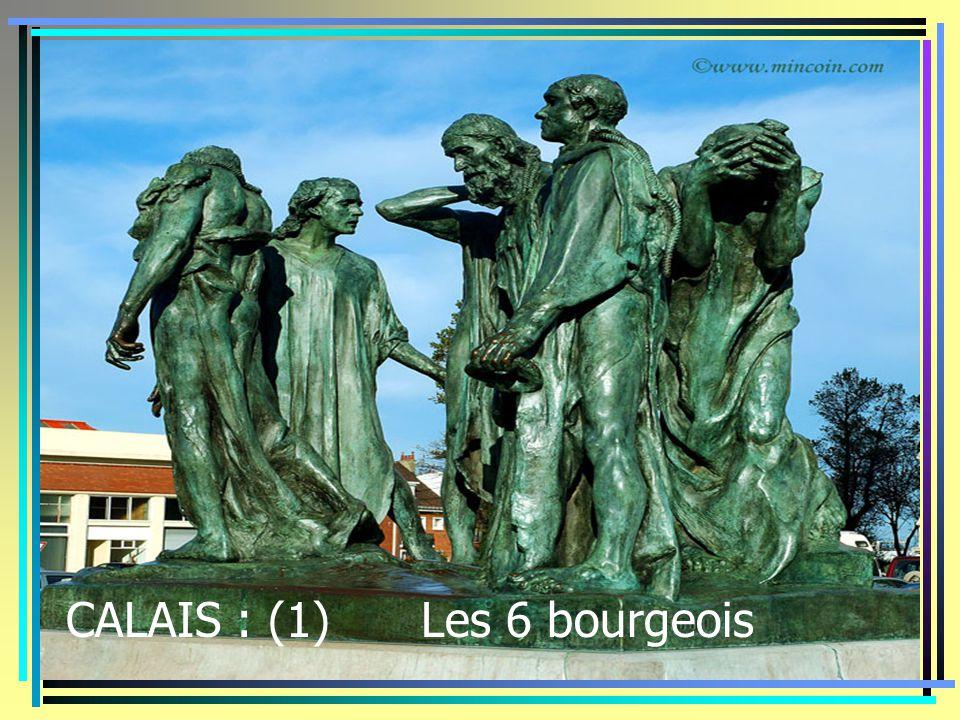CALAIS : (1) Les 6 bourgeois