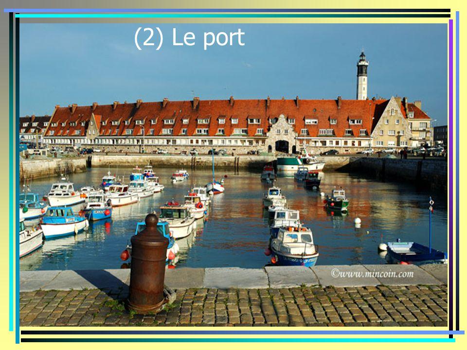 (2) Le port