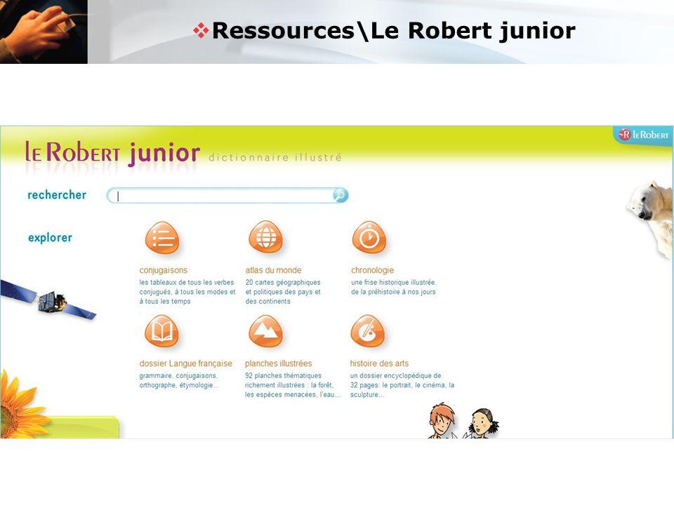  Ressources\Le Robert junior