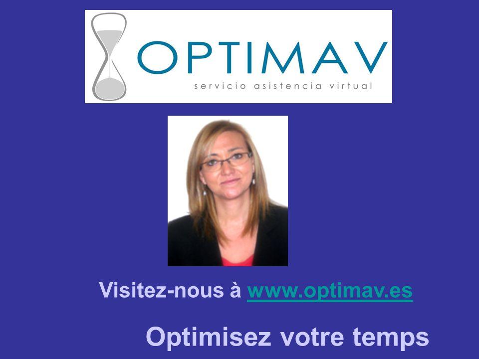 Visitez-nous à www.optimav.eswww.optimav.es Optimisez votre temps