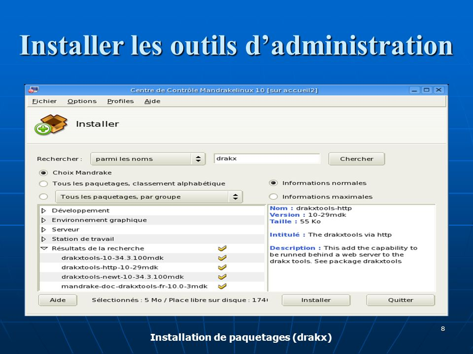 Installer les outils d'administration Installation de paquetages (drakw) 9