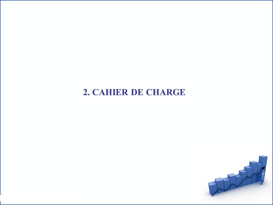 2. CAHIER DE CHARGE