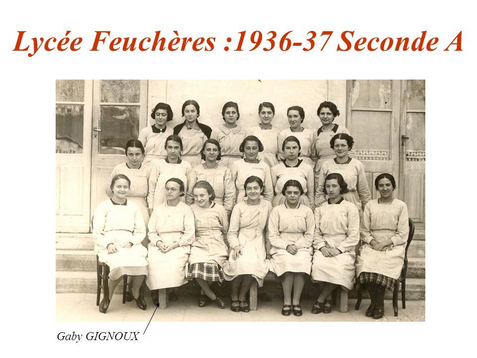 Lycée Feuchères :1936-37 Seconde A Gaby GIGNOUX