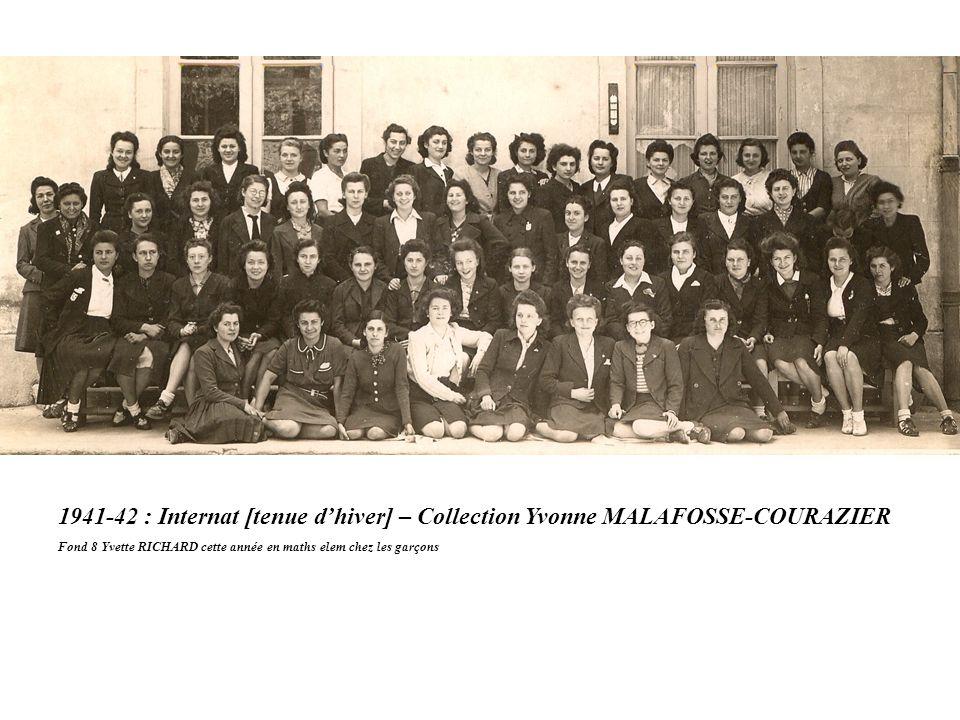 1941-42 : Internat [tenue d'hiver] – Collection Yvonne MALAFOSSE-COURAZIER Fond 8 Yvette RICHARD cette année en maths elem chez les garçons