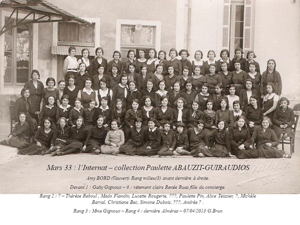 Mars 33 : l'Internat – collection Paulette ABAUZIT-GUIRAUDIOS Amy BORD (Vauvert) Rang milieu(3) avant dernière à droite.