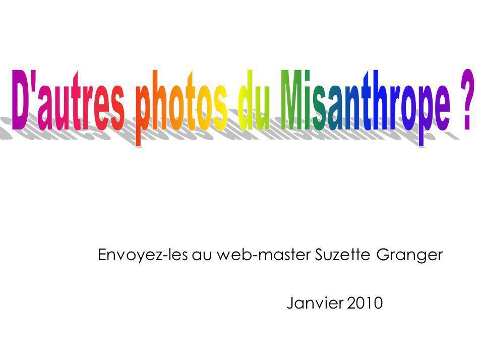 Envoyez-les au web-master Suzette Granger Janvier 2010