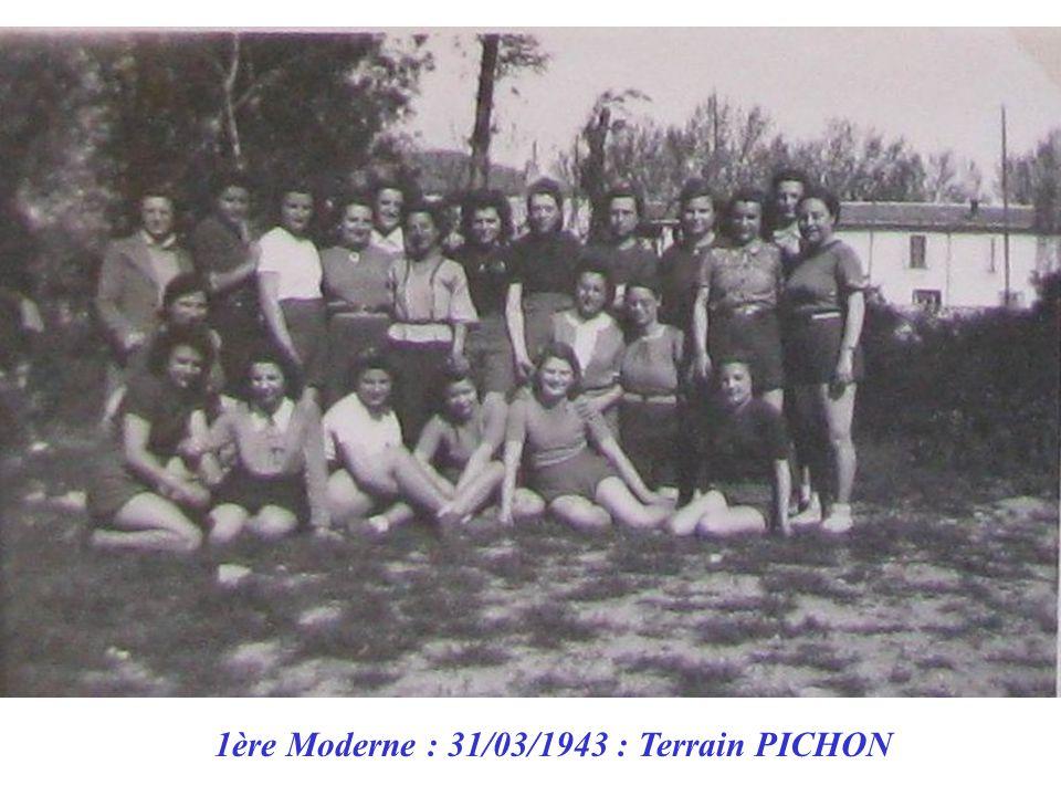 1ère Moderne : 31/03/1943 : Terrain PICHON