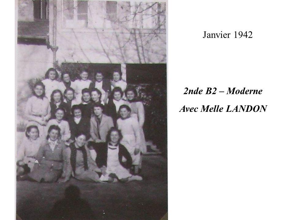 Janvier 1942 2nde B2 – Moderne Avec Melle LANDON