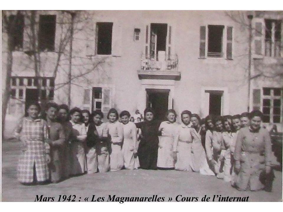 Mars 1942 : « Les Magnanarelles » Cours de l'internat