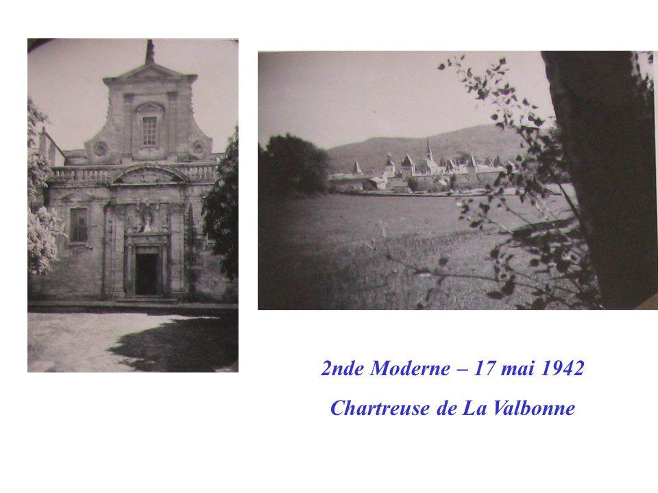 2nde Moderne – 17 mai 1942 Chartreuse de La Valbonne